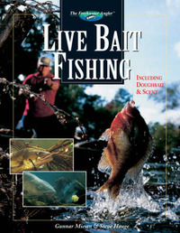 Live Bait Fishing: Including Doughbait and Scent by Gunnar Miesen image