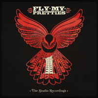 The Studio Recordings Part 1 by Fly My Pretties image