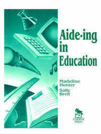 Aide-ing in Education by Madeline Hunter image