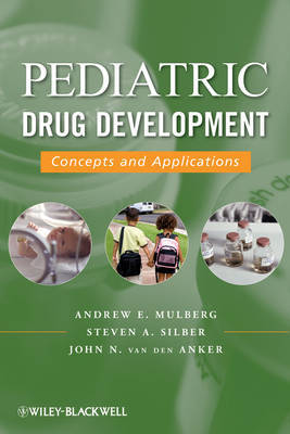 Pediatric Drug Development: Concepts and Applications: v. 1 by Andrew E. Mulberg image