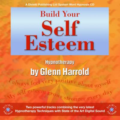 Build Your Self Esteem by Glenn Harrold image