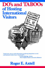 The Do's and Taboos of Hosting International Visitors by Roger E Axtell image