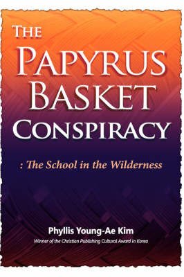 The Papyrus Basket by Phyllis , Young-Ae Kim