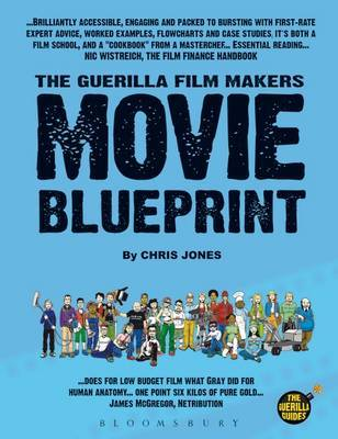 Guerilla Film Makers Movie Blueprint by Chris Jones image