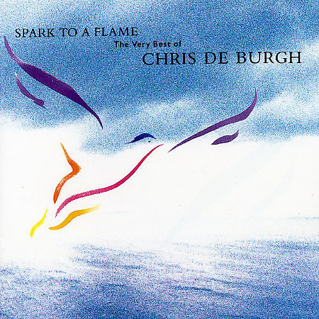 Spark To A Flame by Chris De Burgh image