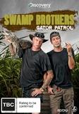 Swamp Brothers: Gator Patrol on DVD