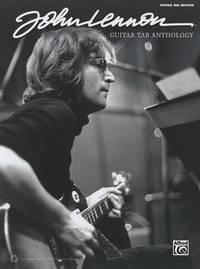 John Lennon -- Guitar Tab Anthology: Guitar Tab by Alfred Publishing