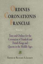Ordines Coronationis Franciae, Volume 1
