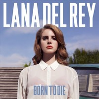 Born To Die (LP) by Lana Del Rey