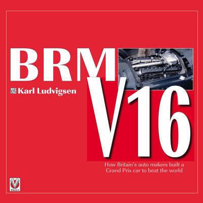 BRM V16 by Karl Ludvigsen