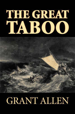 The Great Taboo by Grant Allen, Fiction, Classics, Action & Adventure by Grant Allen