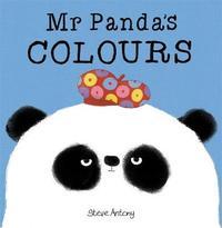 Mr Panda's Colours Board Book by Steve Antony