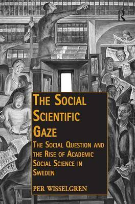 The Social Scientific Gaze by Per Wisselgren image
