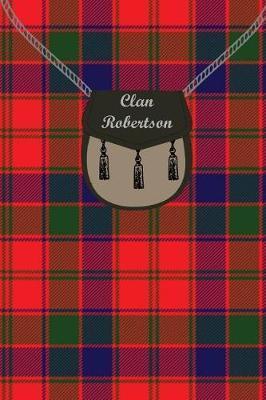 Clan Robertson Tartan Journal/Notebook by Clan Robertson