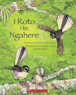 I Roto Te Ngahere by Yvonne Morrison