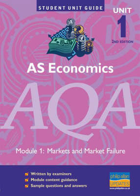 AS Economics AQA: Markets and Market Failure: Unit 1 by Ray Powell image