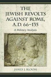 The Jewish Revolts Against Rome, A.D. 66-135 image