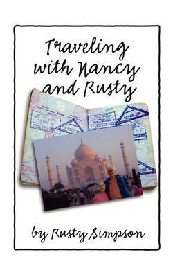 Traveling with Nancy and Rusty by Roger Simpson