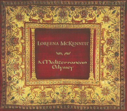 A Mediterranean Odyssey by Loreena McKennitt