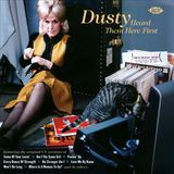 Dusty Heard Them Here First by Various Artists