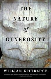 The Nature of Generosity by William Kittredge image