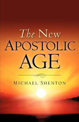 The New Apostolic Age by Michael Shenton image