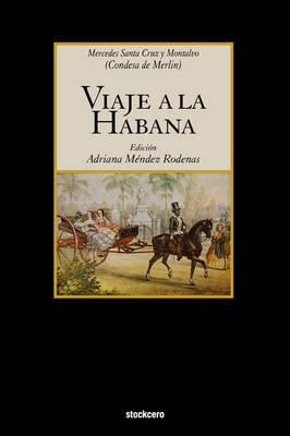 Viaje a La Habana by Mercedes Montalvo