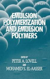 Emulsion Polymerization and Emulsion Polymers