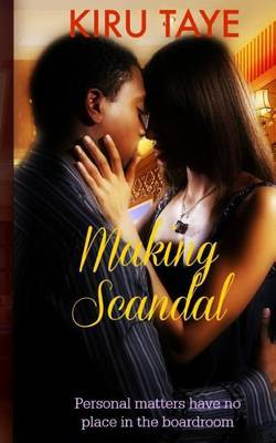 Making Scandal by Kiru Taye