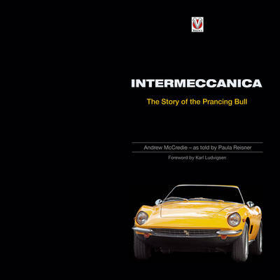 Intermeccanica - The Story of the Prancing Bull by Paula Reisner image