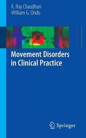 Movement Disorders in Clinical Practice by K. Ray Chaudhuri image