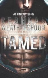 Tamed by Rebekah Weatherspoon image