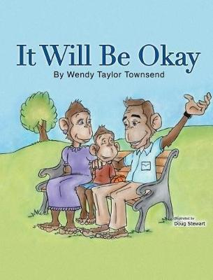 It Will Be Okay by Wendy Taylor Townsend image