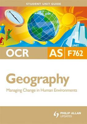 OCR AS Geography: Unit F762 by Peter Stiff image