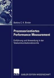 Prozessorientiertes Performance Measurement by Bettina Binder