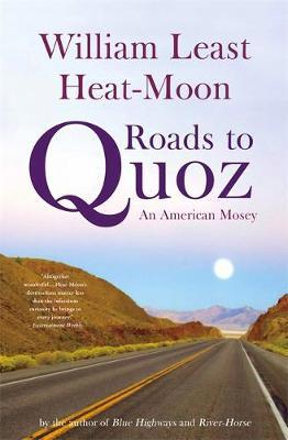 Roads To Quoz by William Least Heat-Moon image