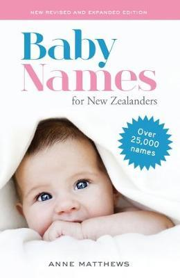 Baby Names for New Zealanders by Anne Matthews image