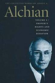 Collected Works of Armen A. Alchian: v. 2 by Armen A. Alchian image