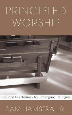 Principled Worship by Sam Jr Hamstra image