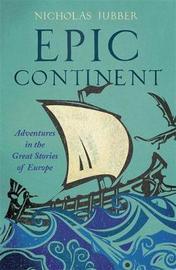 Epic Continent by Nicholas Jubber