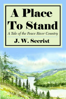 A Place To Stand by J. W. Secrist image