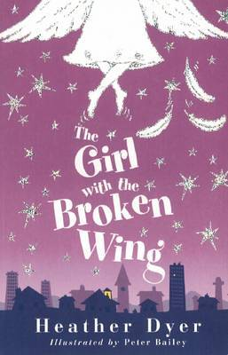The Girl with the Broken Wing by Heather Dyer image