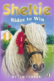 "Sheltie Rides to Win: AND ""Sheltie and the Saddle Mystery"" by Peter Clover image"