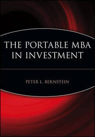 The Portable MBA in Investment by Peter L Bernstein