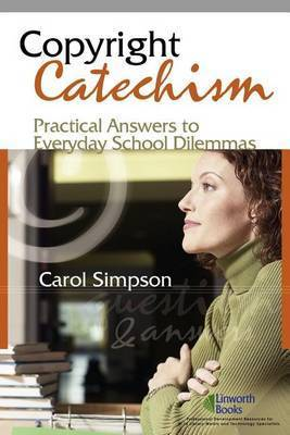 Copyright Catechism by Carol Simpson