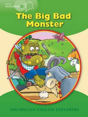 Little Explorers A: The big, bad monster by Gill Munton