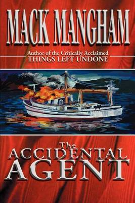 The Accidental Agent by Mack Mangham image