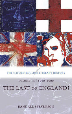 The Oxford English Literary History: Volume 12: 1960-2000: The Last of England? by Randall Stevenson image