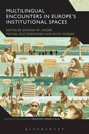 Multilingual Encounters in Europe's Institutional Spaces