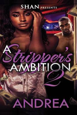 A Stripper's Ambition 2